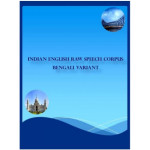 Indian English Raw Speech Corpus - Bengali Variant